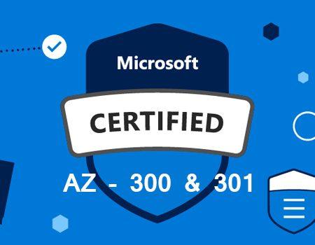 Microsoft Azure Solution Architect AZ 300 & AZ 301